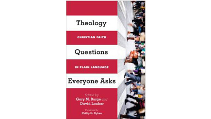 Theology Questions Everyone Asks (book)