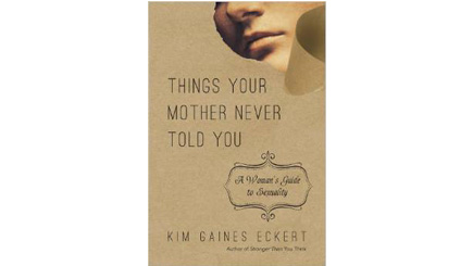 Things Your Mother Never Told You (book)