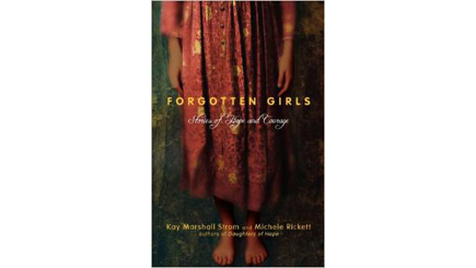 Forgotten Girls: Stories of Hope and Courage (book)