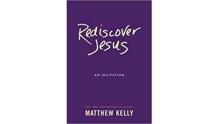 Rediscover Jesus, Matthew Kelly (book)